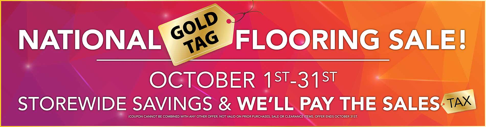 Pay no Sales Tax during our National Gold Tag Flooring Sale at Murley's Floor Covering in Kennewick, WA